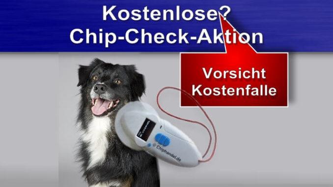Kostenlose? Chip-Check-Aktion