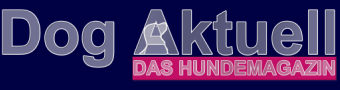 Dog Aktuell Das Hundemagazin